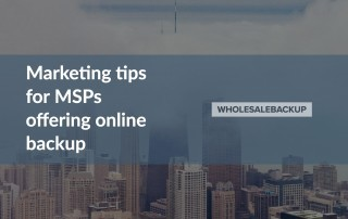 marketing tips for msps offering online backup