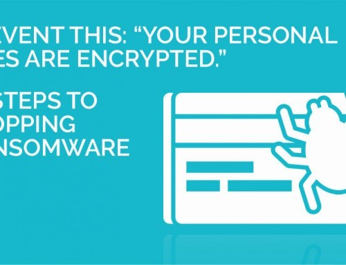 "How to prevent ransomware: ""Your personal files are encrypted"""