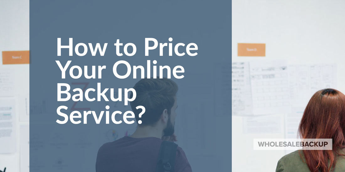 how-to-price-your-online-backup-service