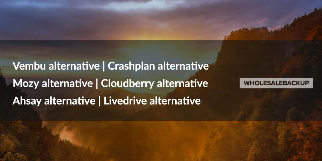 ahsay-alternative-crashplan-alternative-mozy-alternative-cloudberry-alternative-vembu-alternative-livedrive-alternative