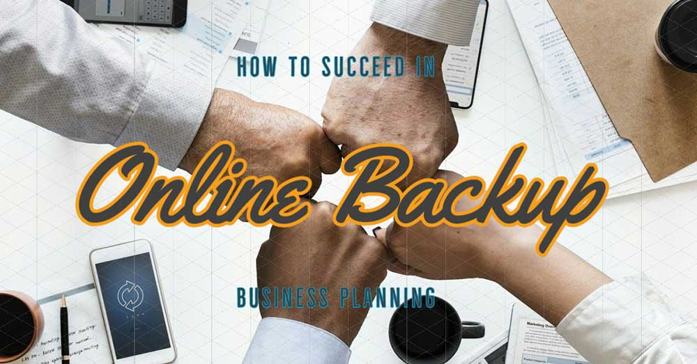 How to succeed in starting an online backup business